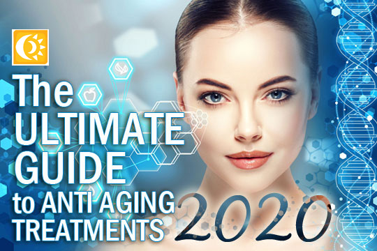 The Ultimate Guide To Anti Aging Treatments For A Youthful